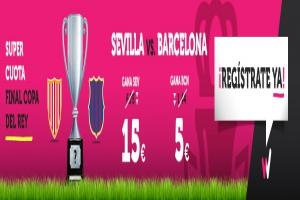 Wanabet: Final de Copa ¿Barça @5.0 vs. Sevilla @15.0? + 200€