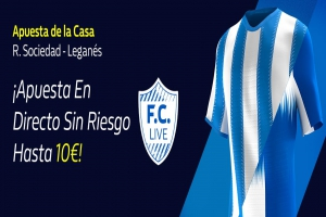 William Hill: Real Sociedad vs. Leganés. Hasta 10€ sin riesgo