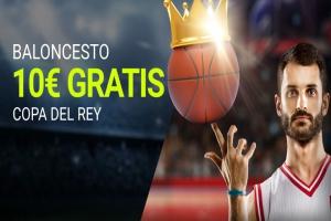 Luckia: Copa del Rey ACB. Llévate 10€ por tus apuestas