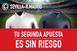 Sportium: Sevilla vs. Real Madrid. Haz tu apuesta y la segunda ¡SIN RIESGO!