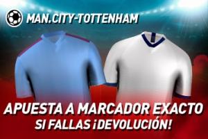 Sportium: Manchester City vs. Tottenham. Apuesta a 'Marcador Exacto'… Si fallas ¡Devolución!