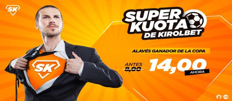 KirolBet: SuperKuotas de la semana